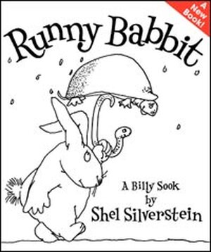 'Runny Babbit: A Billy Sook' by Shel Silverstein