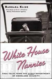 'White House Nannies' by Barbara Kline