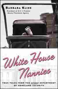 'White House Nannies' by Barbara Kline