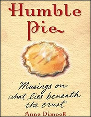 'Humble Pie'  by Anne Dimock