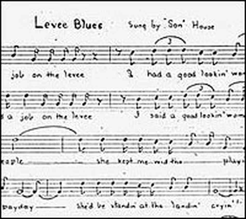 "John Work's transcription of ""Levee Blues,"" sung by blues legend Son House."