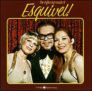 Cover of the album 'The Sights and Sounds of Esquivel!'