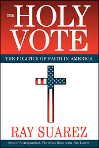 Cover of 'The Holy Vote' by Ray Suarez