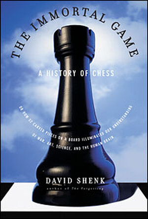 David Shenk chronicles the history of chess in 'The Immortal Game'