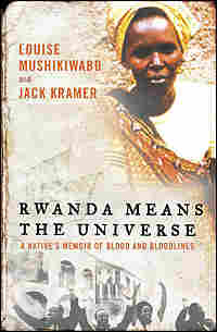 'Rwanda Means the Universe'