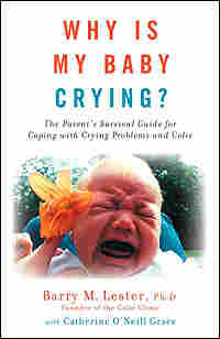 Cover of Barry Lester's book 'Why Is My Baby Crying?'