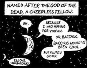The Sorrows of Pluto. Click for full cartoon.