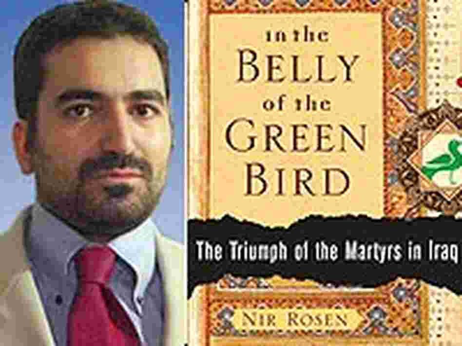Nir Rosen and the cover of 'In the Belly of the Green Bird'