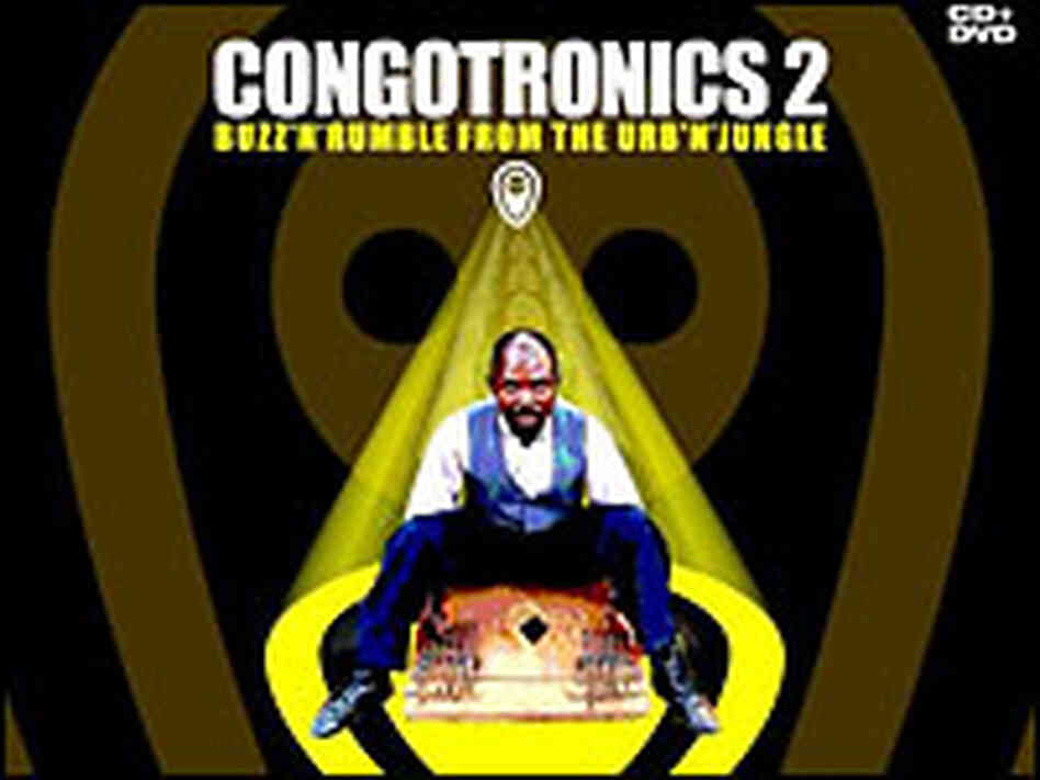 'Congotronics 2: Buzz 'n' Rumble from the Urb 'n' Jungle'