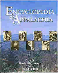 The Encyclopedia of Appalachia co-edited by Rudy Abramson.