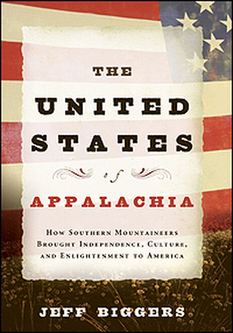 "Book jacket of ""The United States of Appalachia,"" by Jeff Biggers"