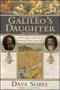 Book jacket of 'Galileo's Daughter,' by  Dava Sobel