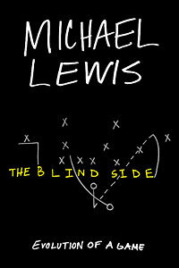 author michael lewis tackles football s blind side npr cover of the blind side