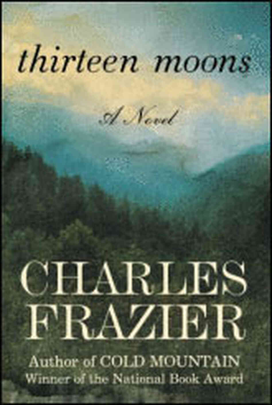 Cover of '13 Moons' by Charles Frazier