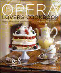 'The Opera Lovers' Cookbook'