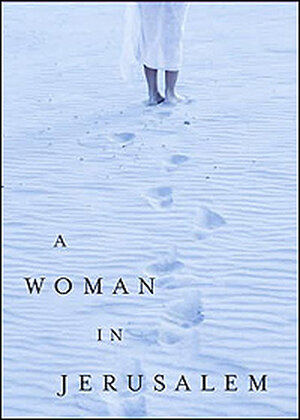 'A Woman in Jerusalem' by A. B. Yehoshua