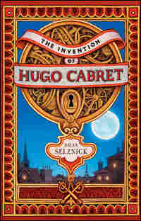 Cover of Brian Selznick's 'Invention of Hugo Cabret'