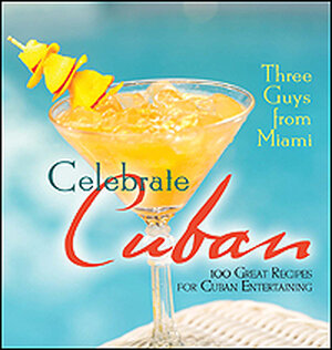 An orange cocktail on the cover of the latest book from 'Three Guys from Miami,' 'Celebrate Cuban'