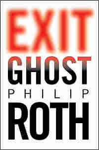 Cover of 'Exit Ghost' by Philip Roth