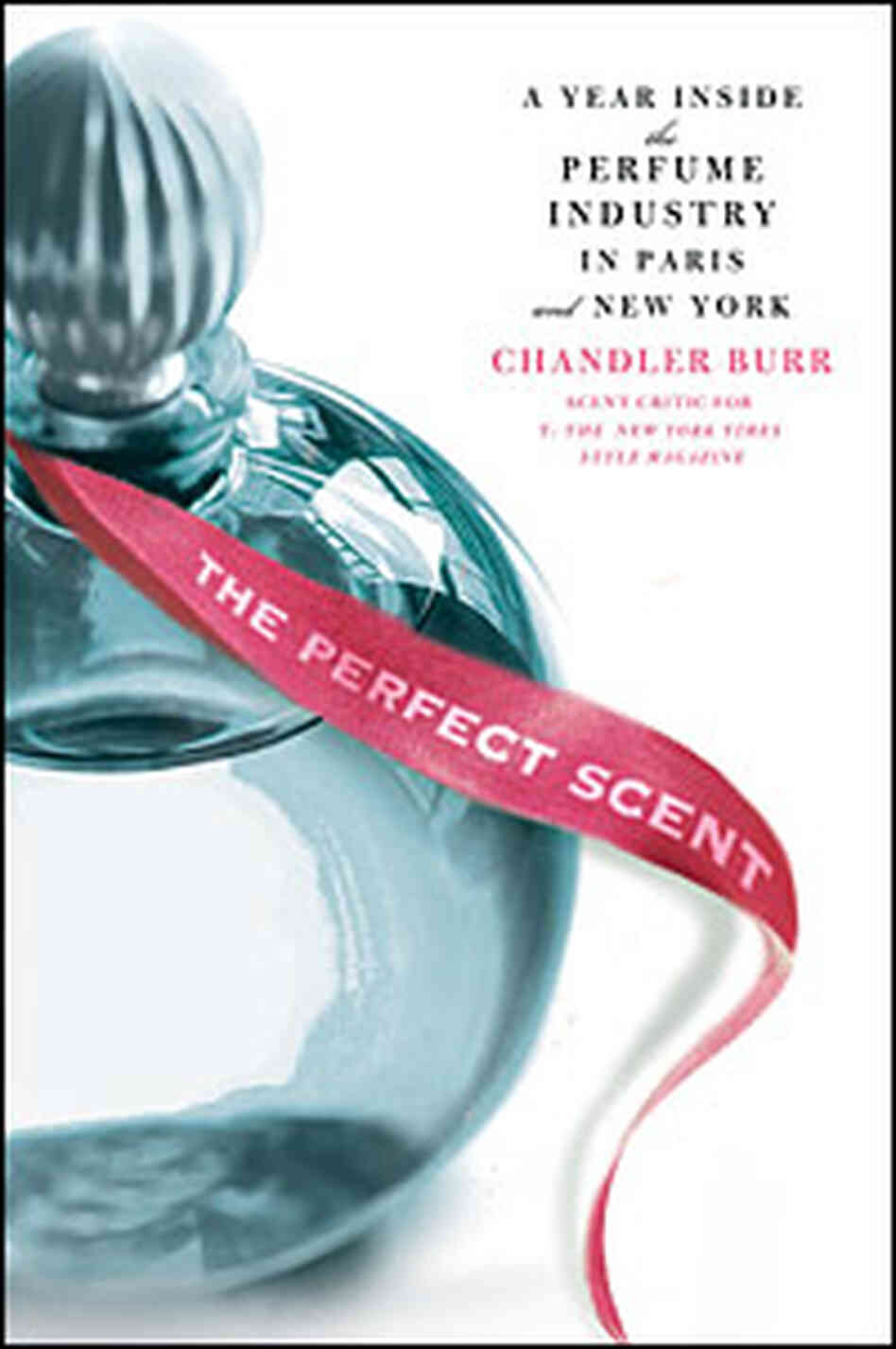 Cover of 'The Perfect Scent'