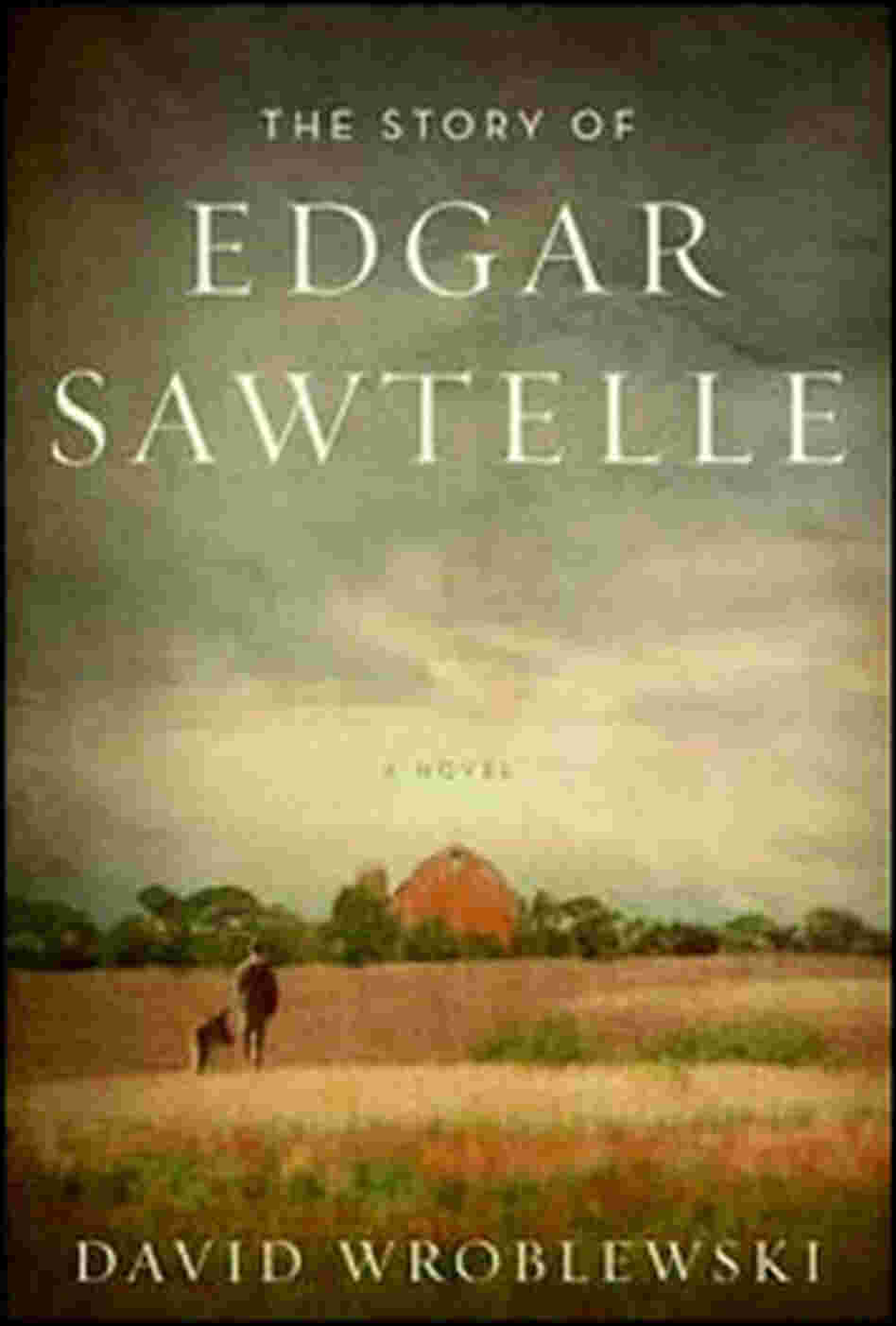 'The Story of Edgar Sawtelle'