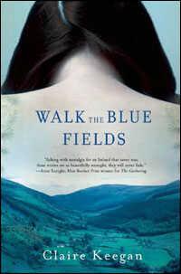 'Walk the Blue Fields'
