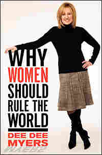 Cover of 'Why Women Should Rule the World'