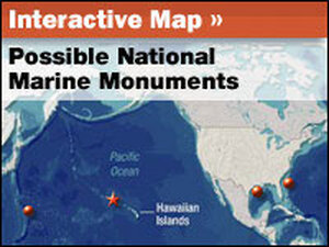 Interactive Map: Possible National Marine Monuments