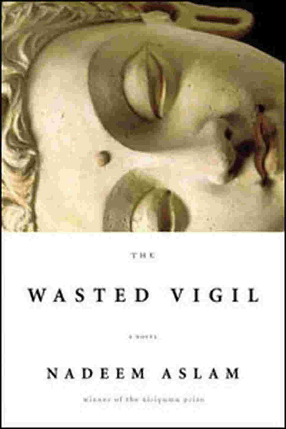 'The Wasted Vigil'