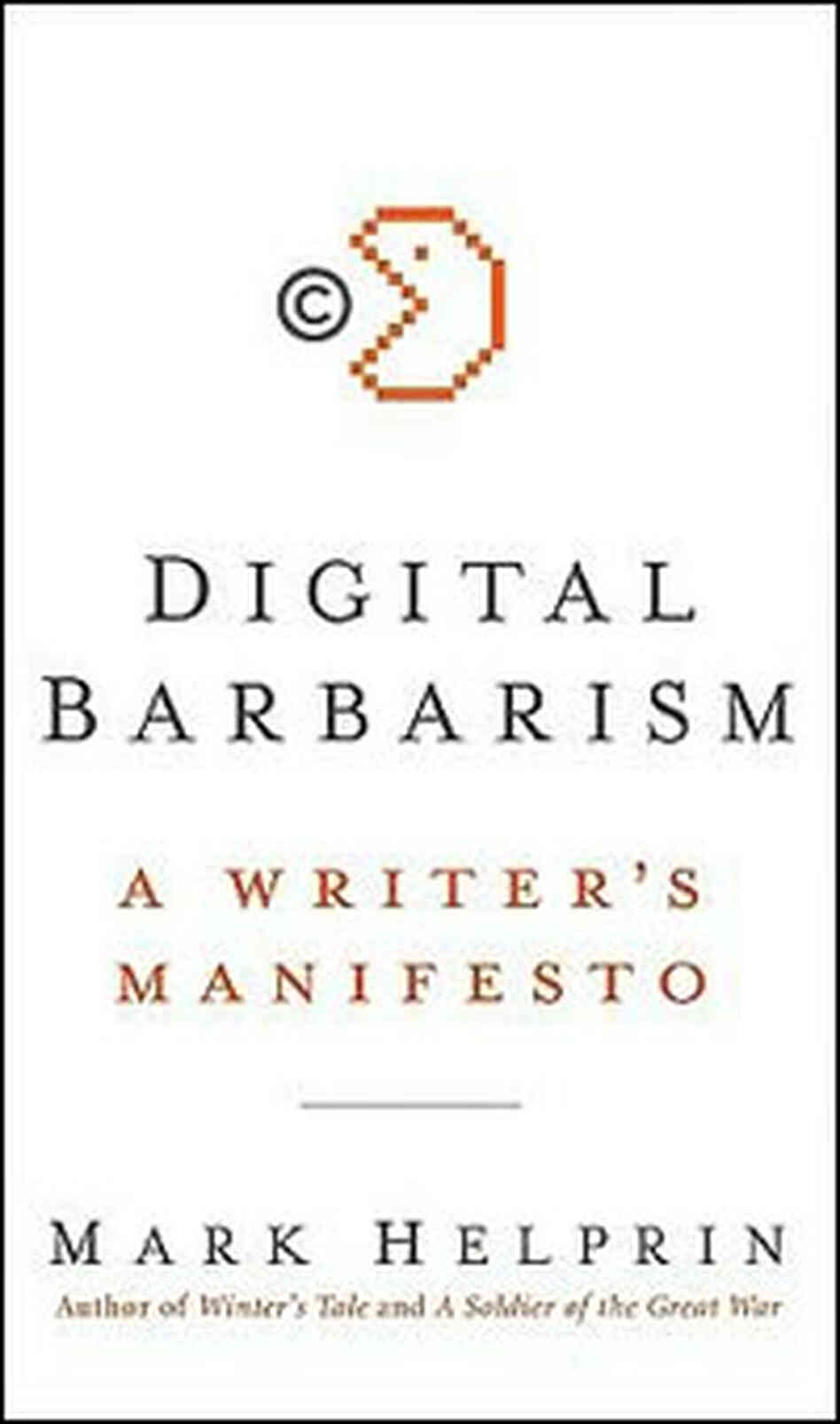 'Digital Barbarism'