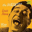 Louis Prima's 'Wildest'