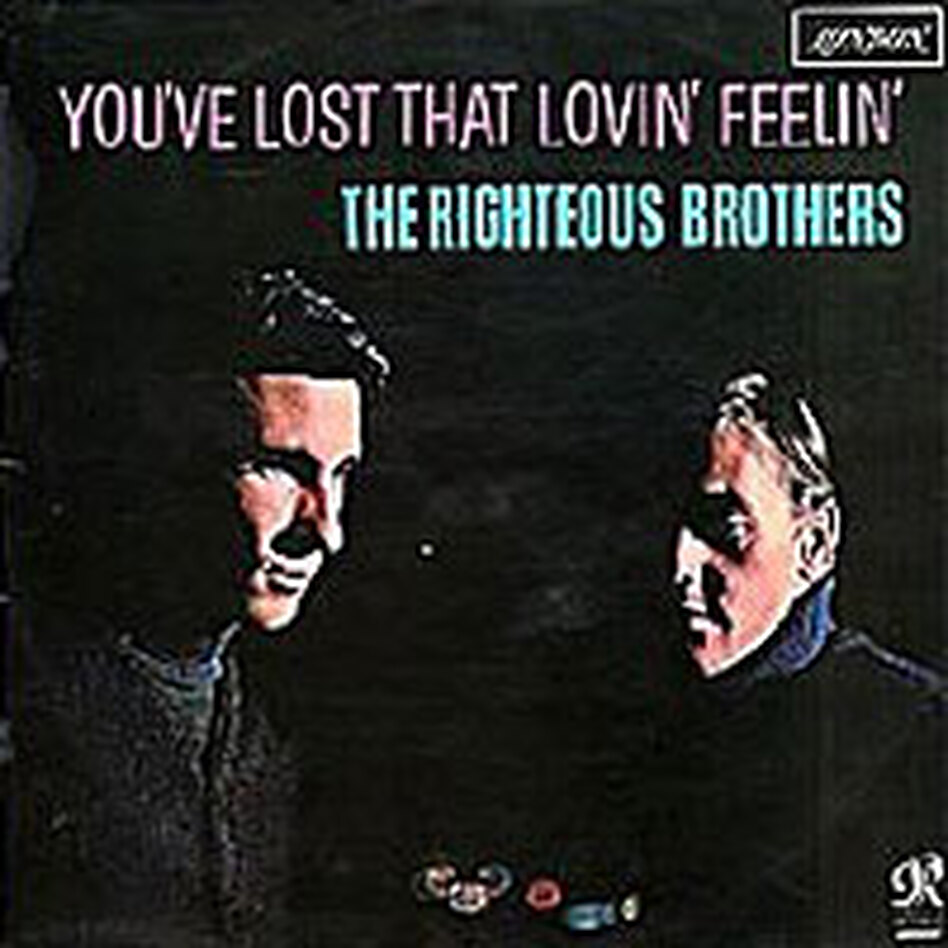 The Righteous Brothers' 'You've Lost That Lovin' Feelin''
