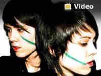 Tegan and Sara Video