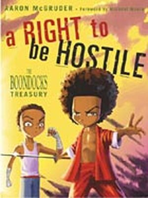 Cover of The Boondocks compilation, A Right to Be Hostile (Three Rivers Press 2003)