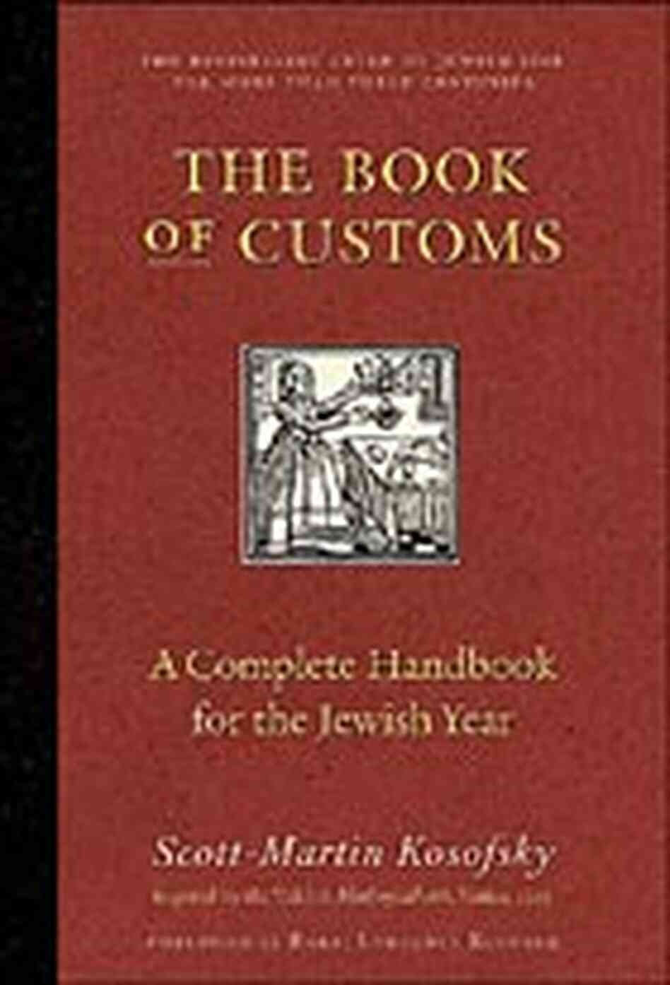 Cover for 'The Book of Customs: A Complete Handbook to the Jewish Year'