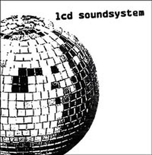 Cover of the self-titled debut CD by LCD Soundsystem.