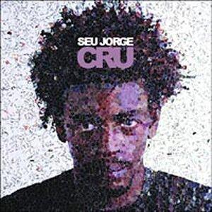 Cover of Cru by Seu Jorge