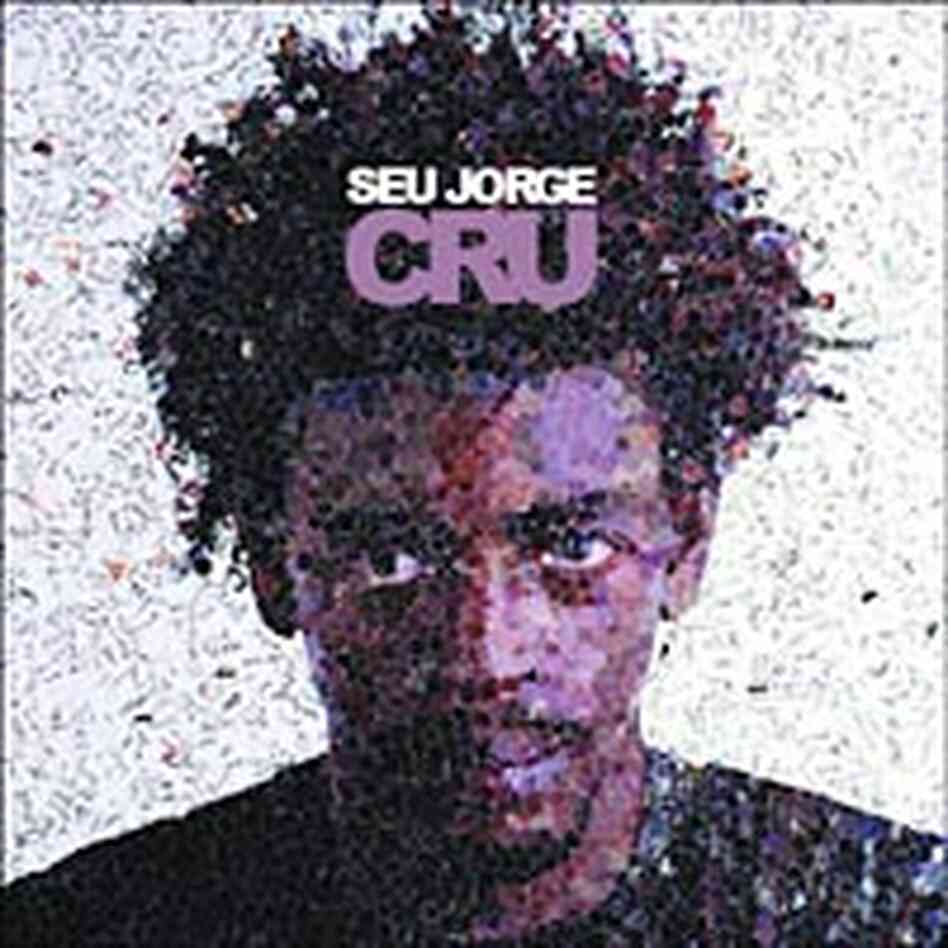 Cover of Cru by Seu Jorge