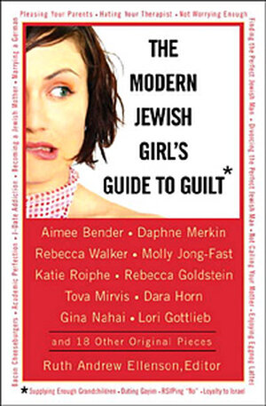 Cover for 'The Modern Jewish Girl's Guide to Guilt'