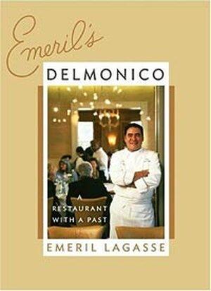 Cover of Emeril Lagasse's latest cookbook, 'Emeril's Delmonico'