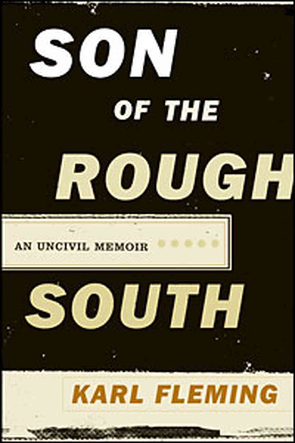 Cover of 'Son of the Rough South'