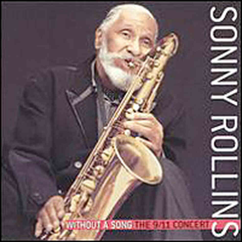 'Without a Song: The 9/11 Concert' by Sonny Rollins
