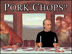 George Carlin's most recent book is 'When Will Jesus Bring the Pork Chops?'