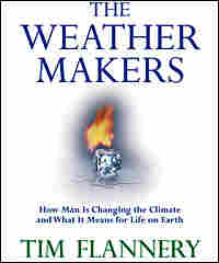 'The Weather Makers' explores the science and history of climate change.