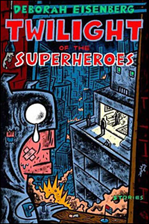 Cover: Twilight of the Superheroes