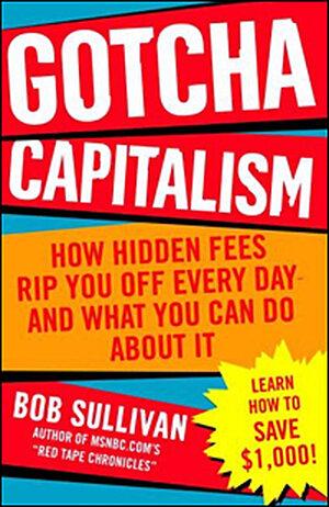 Book cover: 'Gotcha Capitalism'