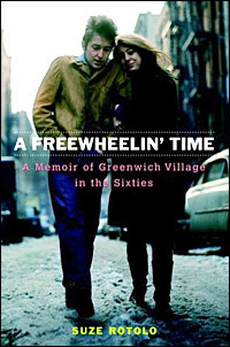 'A Freewheelin' Time' cover
