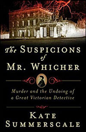 'The Suspicions of Mr. Whicher' cover