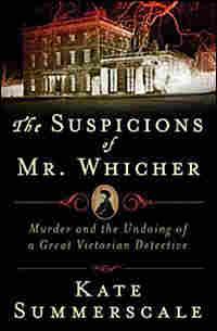 'The Suspicions of Mr. Whicher' cover
