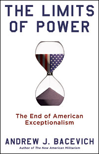 Cover of Andrew Bacevich's 'The Limits of Power'